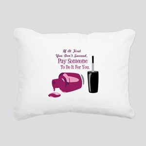 Pay Someone Rectangular Canvas Pillow