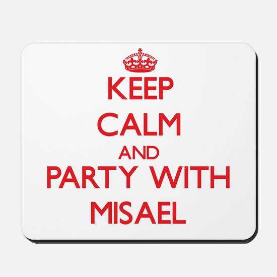 Keep Calm and Party with Misael Mousepad