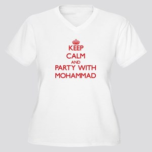Keep Calm and Party with Mohammad Plus Size T-Shir