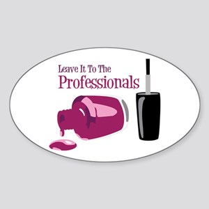 Leave it to the Professionals Sticker