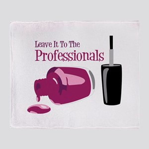 Leave it to the Professionals Throw Blanket