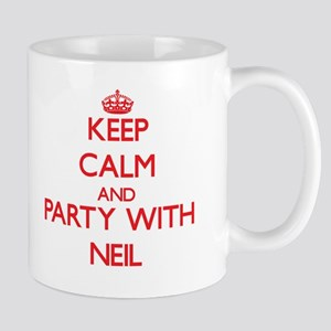 Keep Calm and Party with Neil Mugs