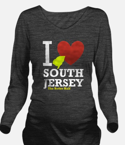 I love South Jersey Long Sleeve Maternity T-Shirt