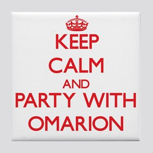 Keep Calm and Party with Omarion Tile Coaster