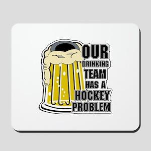 Hockey Drinking Team Mousepad