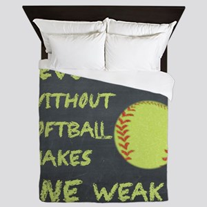Chalkboard Seven Days Without Softball Queen Duvet
