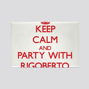 Keep Calm and Party with Rigoberto Magnets