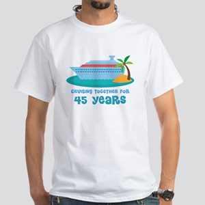 45th Anniversary Cruise White T-Shirt