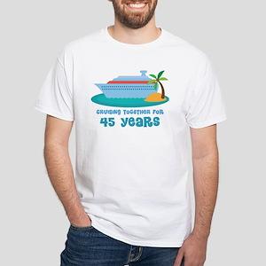 45th Anniversary Cruise White T-Shirt