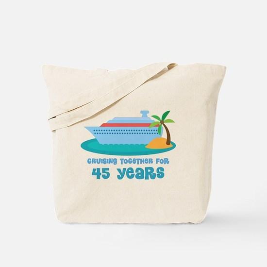 45th Anniversary Cruise Tote Bag