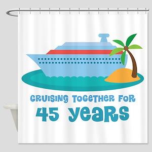 45th Anniversary Cruise Shower Curtain