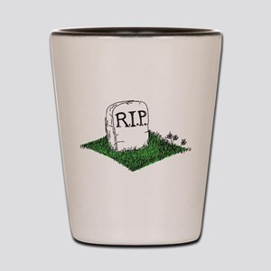 R.I.P. Shot Glass