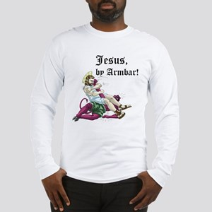 Jesus, by Armbar! Long Sleeve T-Shirt