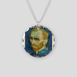 Vincent van Gogh fuck yourself Necklace