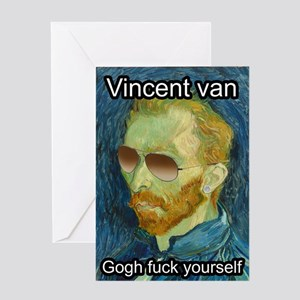 Go fuck yourself greeting cards cafepress vincent van gogh fuck yourself greeting cards m4hsunfo