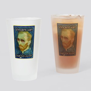 Vincent van Gogh fuck yourself Drinking Glass