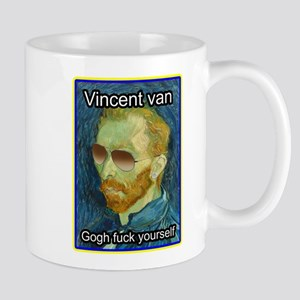 Vincent van Gogh fuck yourself Mugs