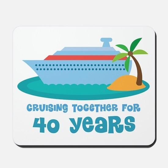 40th Anniversary Cruise Mousepad
