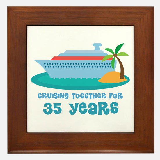 35th Anniversary Cruise Framed Tile