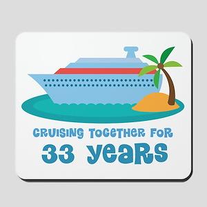 33rd Anniversary Cruise Mousepad