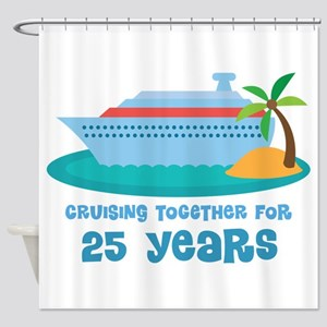 25th Anniversary Cruise Shower Curtain