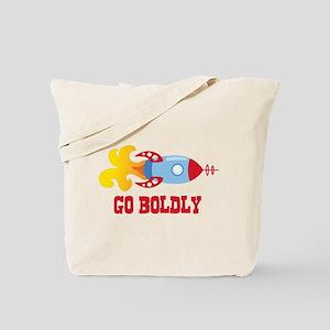 GO BOLDLY Tote Bag