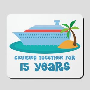 15th Anniversary Cruise Mousepad