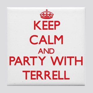 Keep Calm and Party with Terrell Tile Coaster