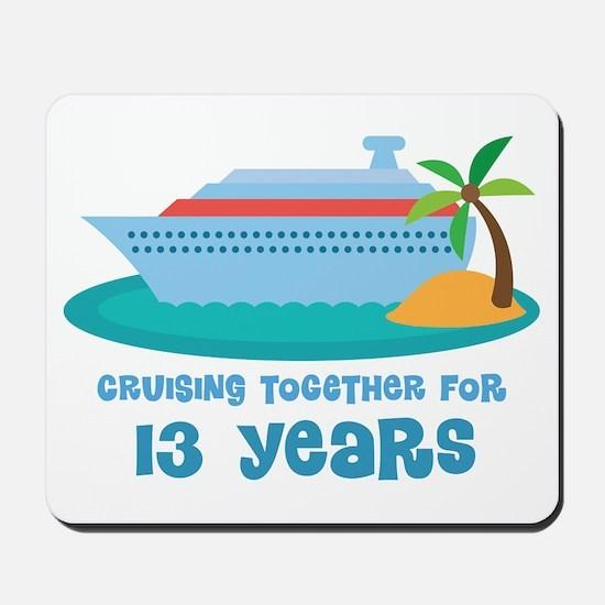 13th Anniversary Cruise Mousepad