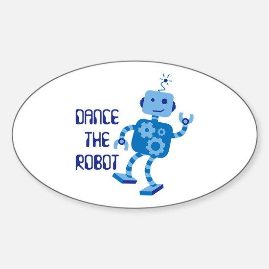 DANCE THE ROBOT Decal