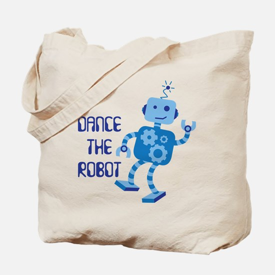 DANCE THE ROBOT Tote Bag