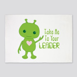 Take Me To Your LEADER 5'x7'Area Rug