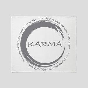 Karma, What goes around comes around Throw Blanket