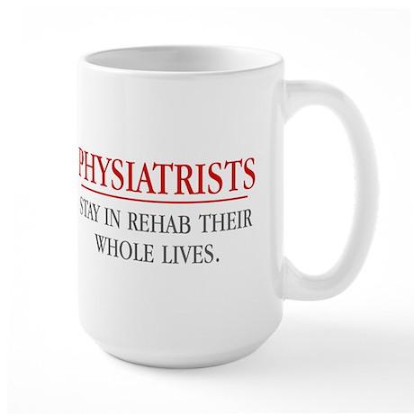 Physiatrists Mugs