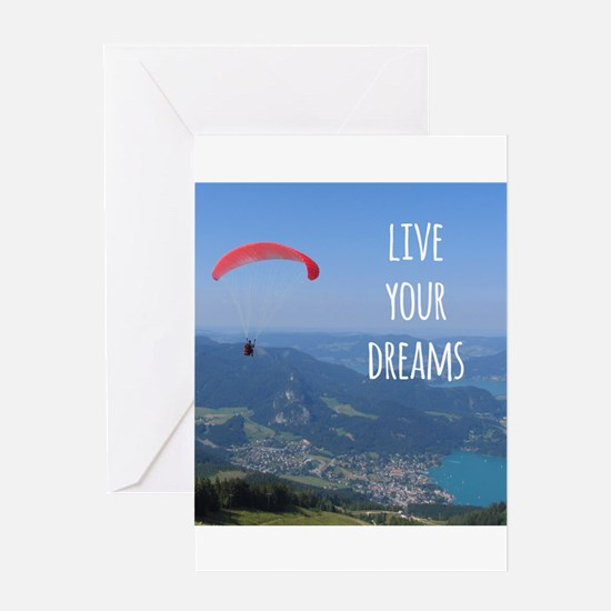 Live your Dreams and fly Greeting Cards
