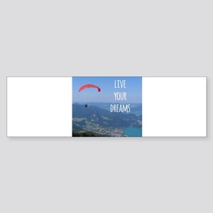 Live your Dreams and fly Bumper Sticker