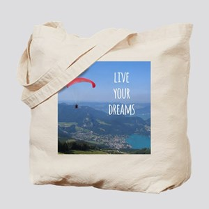 Live your Dreams and fly Tote Bag