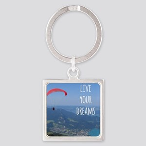 Live your Dreams and fly Keychains