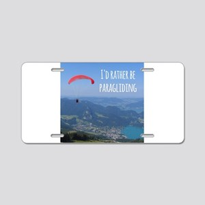 Id Rather Be Paragliding Aluminum License Plate