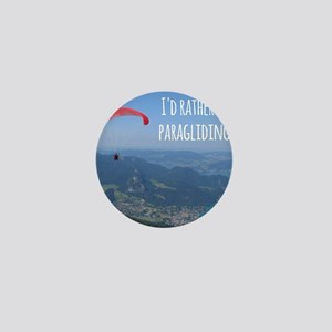 Id Rather Be Paragliding Mini Button