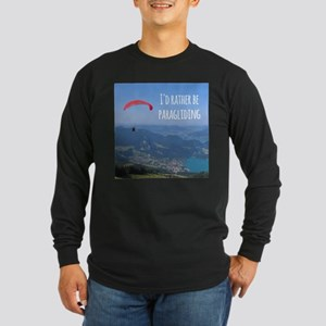 Id Rather Be Paragliding Long Sleeve T-Shirt