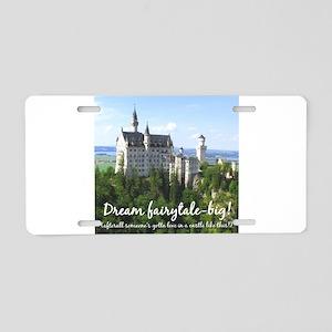 Dream Fairytale Big Aluminum License Plate