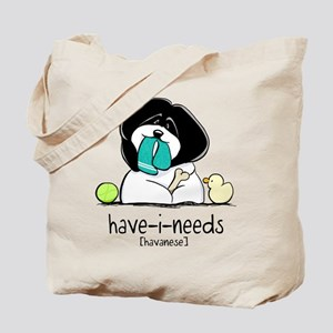 Have-i-Needs Havanese Tote Bag