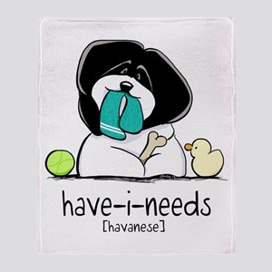 Have-i-Needs Havanese Throw Blanket