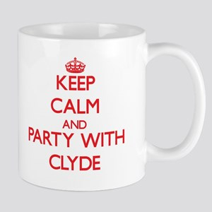 Keep Calm and Party with Clyde Mugs