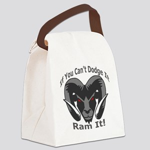 If You Cant Dodge It Ram It Canvas Lunch Bag