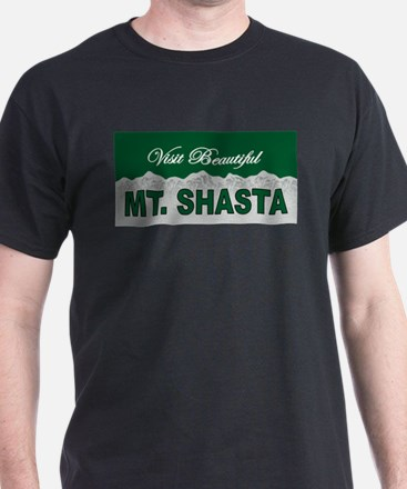 Visit Beautiful Mt. Shasta T-Shirt