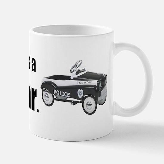 MyOtherCarPedalCar Mug