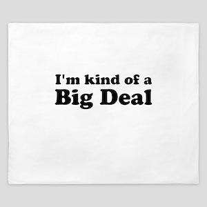 Im kind of a Big Deal King Duvet