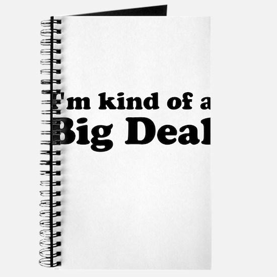 Im kind of a Big Deal Journal